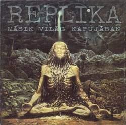 REPLIKA - Másik világ kapujában CD