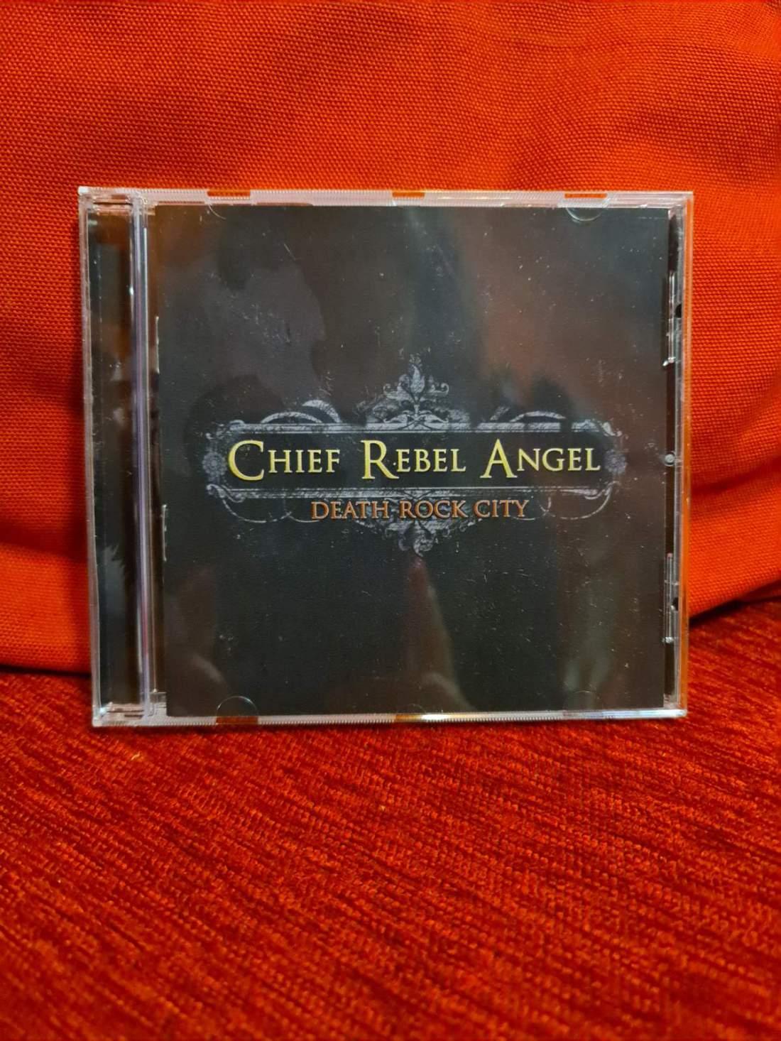 CHIEF REBEL ANGEL - DEATH ROCK CITY CD