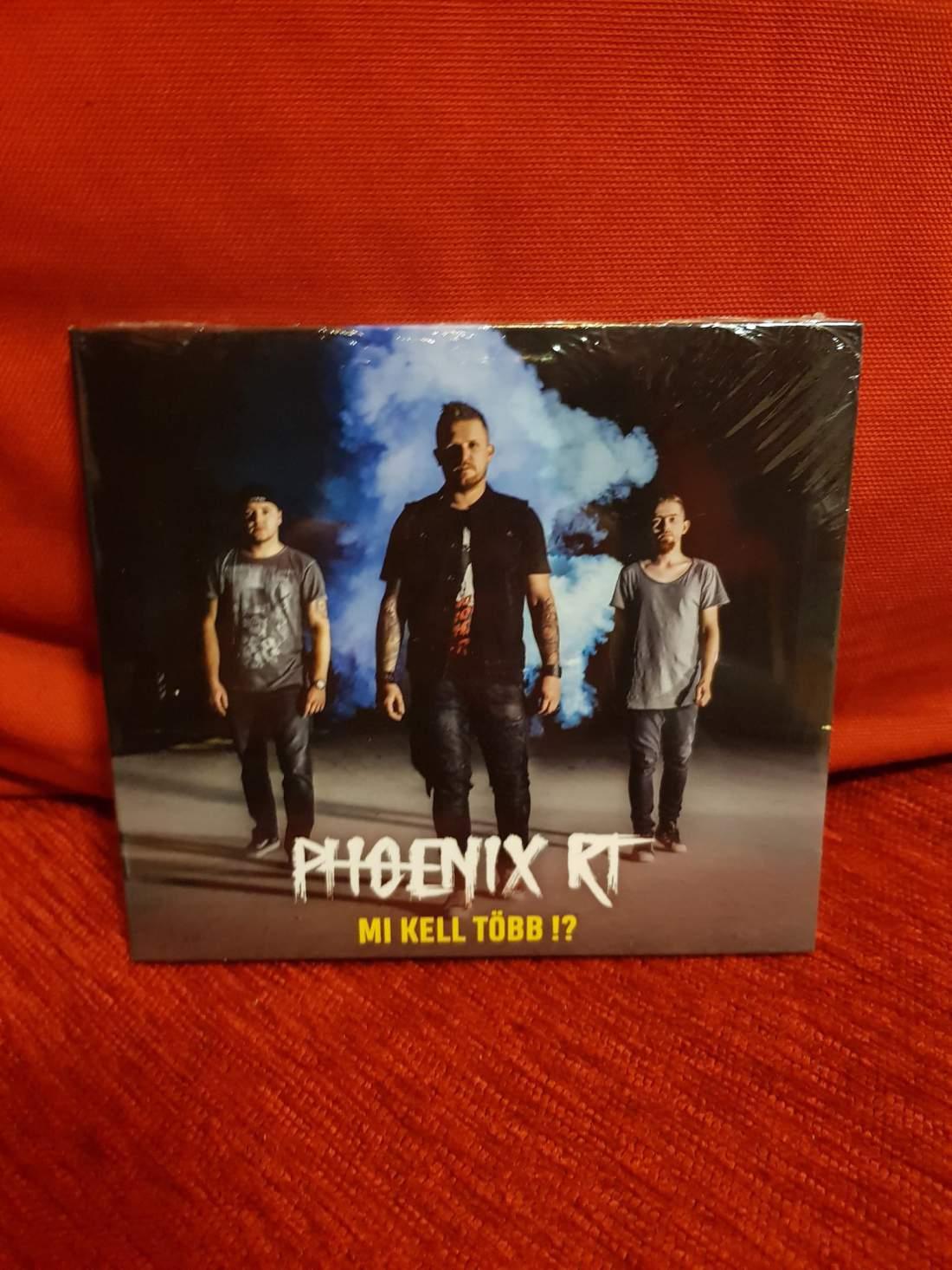 PHOENIX RT - MI KELL TÖBB !? CD