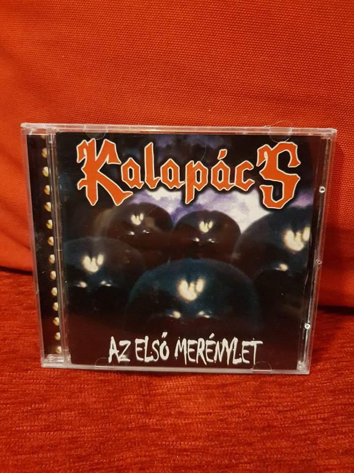 KALAPÁCS - AZ ELSŐ MERÉNYLET CD